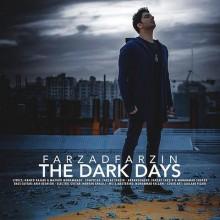 فرزاد فرزین – روزهای تاریک