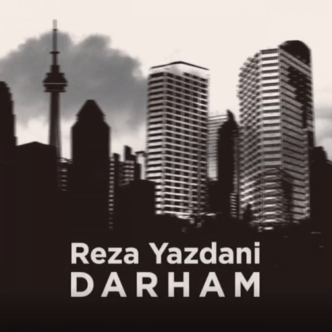Reza Yazdani – Darham