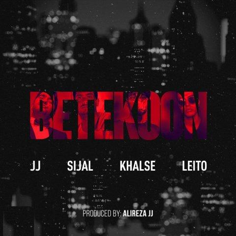 Alireza JJ & Sijal Ft Sepehr Khalse & Behzad Leito – Betekoon