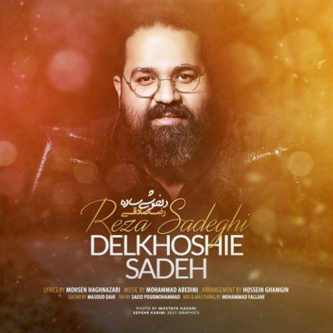 Reza Sadeghi – Delkhoshie Sadeh