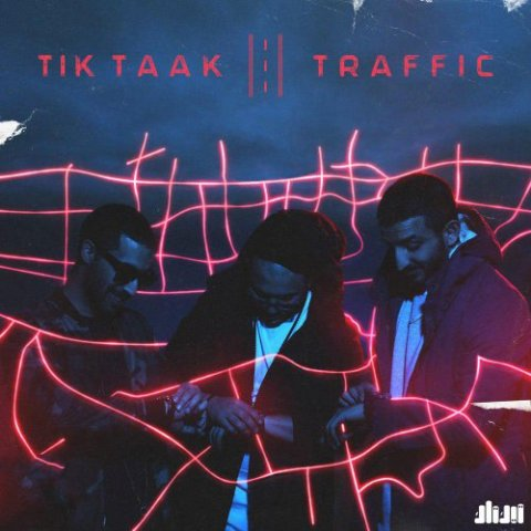 Tik Taak – Traffic