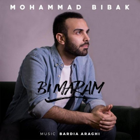 Mohammad Bibak – Bi Maram