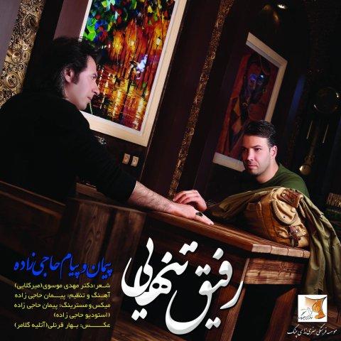 Peyman & Payam Hajizadeh – Refigh Tanhaei